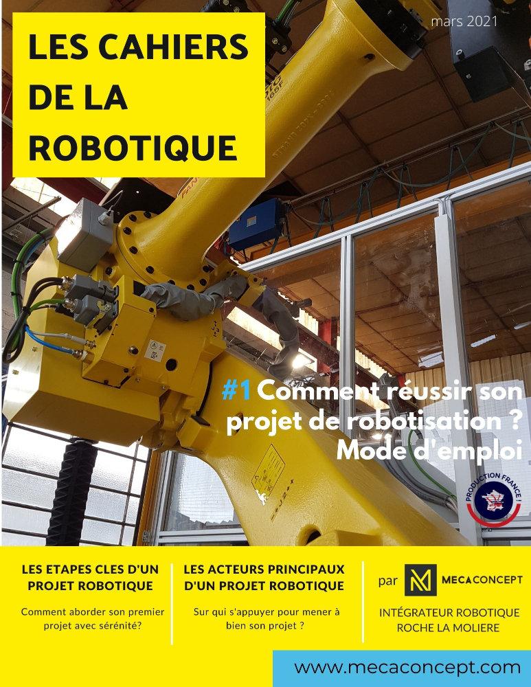 n°1 cahiers de la robotique par Mecaconcept